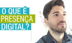 O que é presença digital?